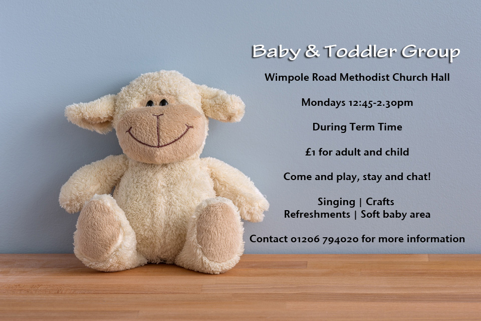 Teddy Bear on Blue background. Sign saying 'Baby and Toddler Group, Mondays 12.45-2.30pm, During Term Time, £1 for adult and child'
